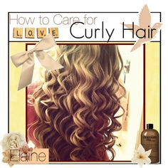 """HOW TO CARE FOR CURLY HAiR"" by tip-glitter-girls ❤ liked on Polyvore"