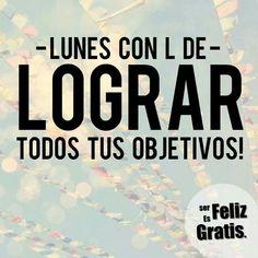 #FelizLunes ¡Sonrie a la vida!