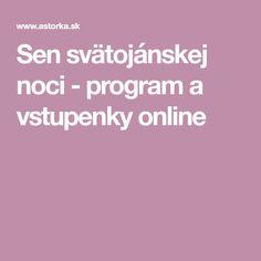 Sen svätojánskej noci - program a vstupenky online