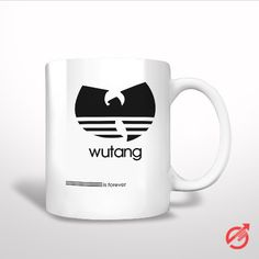 Sell Wutang Is Forever White Mug cheap and best quality. *100% money back guarantee