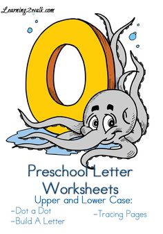 Preschool Letter Worksheets O including do a dot pages and more