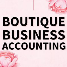 Small Business Accounting, Accounting Software, Starting An Online Boutique, Self Employment, Online Clothing Boutiques, Tips, Counseling