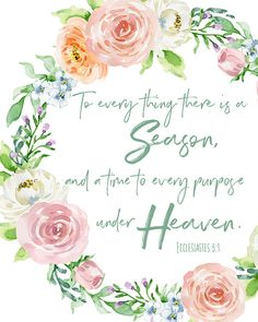 free spring printable - To everything there is a season Ecclesiastes 3:1 #printforwalls #freeprint #printable #faith