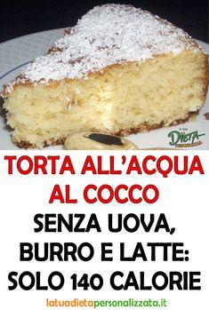La torta all'acqua al cocco è un dolce del tutto dietetico, in quanto è privo di latte, uova e burro. Dunque, questa torta è adatta a chi segue un regime alimentare dimagrante... #TortaAlCocco #RicettaTortaAlCocco #DolciAlCocco #TortaSenzaBurro #DolciSenzaBurro #TortaSenzaUova #TortaSenzaLatte #DolciSenzaLatte #RicetteLight #RicetteDietetiche #DolciLight #DolciDietetici #RicetteDiCucina #RicetteDolci #Dieta #PerderePeso #Dimagrire #DolceVeloce #RicetteVeloce #RicetteSfiziose Sweet Desserts, Vegan Desserts, Sweet Recipes, Dessert Recipes, Diabetic Meal Plan, Diabetic Recipes, Vegan Recipes, Tortillas Veganas, Biscotti Recipe