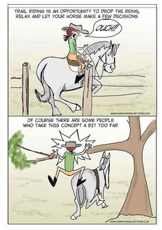 Trail riding comic. So accurate! And hilarious.