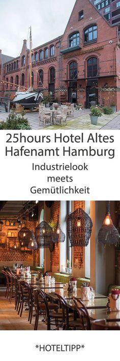 Hoteltipp: 25hours Hotel Altes Hafenamt Hamburg