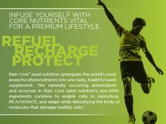 Refuel, Recharge, and Protect with Rain Core's non-GMO ingredients. Seed Nutrition REJUVENATES and detoxifies your body with powerful phytonutrients. Try some Today! myrainlife.com/acs
