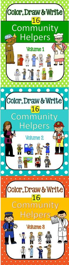 Community Helpers: Color, Draw & Write (Vols 1, 2 and 3)  http://www.christianhomeschoolhub.com/pt/Community-Helpers-Teaching-Resources-and-Downloads/wiki.htm