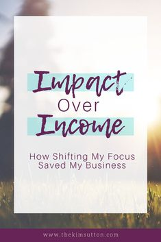 After experiencing a few rough years in my business, I realized my priorities were out of whack. I was chasing the next client and dollar rather than focusing on the value I provided and the impact I wanted to make. Read more here!  #Entrepreneur #Mompreneur #Impact #Income