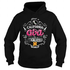 001-JUST A CALIFORNIA GIRL IN A NEW MEXICO WORLD T-Shirts, Hoodies (39.95$ ==► Order Here!)