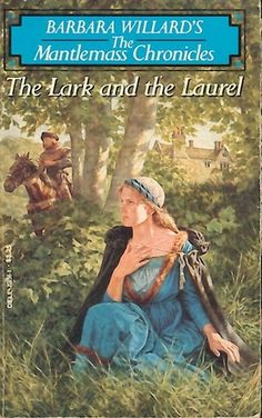 The Lark and the Laurel (Mantlemass Chronicles, Book #2)