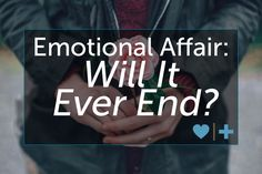 Ending emotional affairs