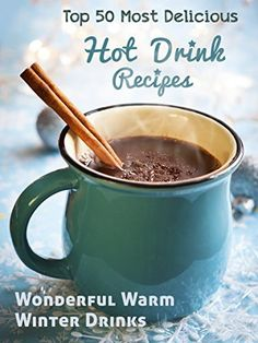 Top 50 Most Delicious Hot Drink Recipes: Stay Warm and Cozy with these Wonderful Warm Winter Drinks (Recipe Top 50's Book 53) by Julie Hatfield, http://www.amazon.com/dp/B00REOVY6E/ref=cm_sw_r_pi_dp_rgDNub1QDRQY0