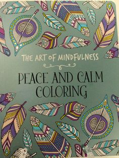 Adult Coloring Book THE ART OF MINDFULNESS Peace And Calm 96 Pages