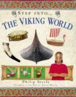 Step into-- the Viking world / Philip Steele.