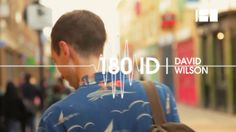 180ID David Wilson. Short Documentary about the expert in music videos, the director David Wilson, from London, UK.  [ Check his work here: ...