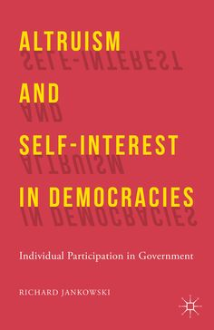 Altruism and Self-Interest in Democracies book cover ©Palgrave Macmillan