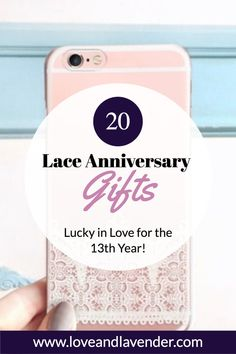 20 Lace Anniversary Gifts – Lucky in Love for the 13th Year | Pone case present for her | Celebrate this special occasion with thoughtful gifts | Gift ideas and inspiration by Love & Lavender #gifts #gift #anniversarygift Presents For Your Boyfriend, Presents For Her, Best Anniversary Gifts, Lucky In Love, Inspirational Gifts, Couple Gifts, Thoughtful Gifts, Wedding Stationery, Valentine Gifts