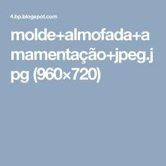 molde+almofada+amamentação+jpeg.jpg (960×720)