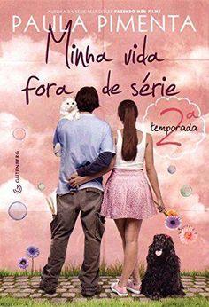 Livro Minha Vida Fora De Serie – 2ª Temporada – Pimenta, Paula – ISBN: 8582350406