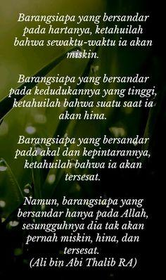 Inspirasi Reminder Quotes, Self Reminder, Words Quotes, Life Quotes, Imam Ali Quotes, Muslim Quotes, Quran Quotes, Islamic Inspirational Quotes, Islamic Quotes