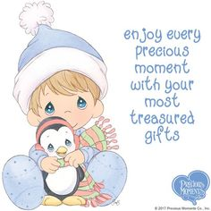 Remember that a child is God's greatest gift from Heaven above. Surround your little blessings with His glorious love. #PreciousMoments #LifesPreciousMoments #christmas2017