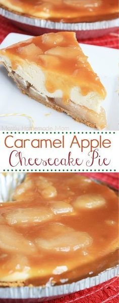 Caramel Apple Cheesecake Pie - With a premade graham cracker crust, apple pie filling, and caramel ice cream topping, this is one of the best cheesecake dessert recipes I've ever tried!