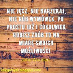 #cytat #cytaty #polska #polski #poland #polish #polishboy #polishgirl #motywacja #sukces #poniedziałek More Than Words, Good Vibes, Personal Development, Coaching, Spirit, This Or That Questions, Motivation, Quotes, Pictures