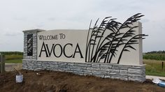 Avoca monument sign - One of our favorites Monument Signage, Park Signage, Shop Signage, Wayfinding Signage, Signage Design, Entrance Signage, Exterior Signage, Architectural Signage, Farm Gate