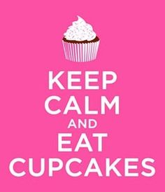 Eat Cupcakes...