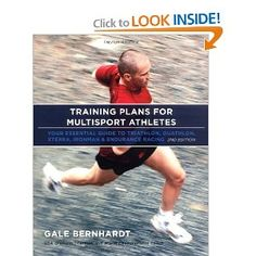 Training Plans for Multisport Athletes: Your Essential Guide to Triathlon, Duathlon, XTERRA, Ironman, and Endurance Racing