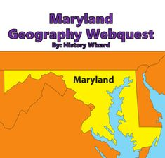 Maryland Geography Webquest by History Wizard | TpT