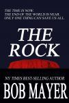Bob Mayer might have written a book about 'The Rock' but I got to see it… and touch it!