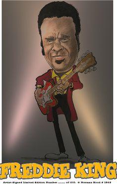 Freddie King   FREDDIE KING BLUES CARTOON CARICATURE