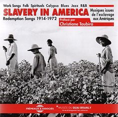 Slavery in America  : redemption songs 1914-1972... Febrer 2016