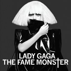 Top 50 album covers that should be framed.   45. Lady Gaga, 'The Fame Monster' (2009)