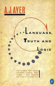 Language Truth & Logic, by A J Ayer