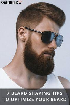 7 Beard Shaping Tips to Optimize Your Beard From Beardoholic.com