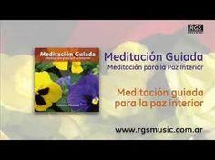 Meditación Guiada - Meditación guiada para la paz interior - YouTube
