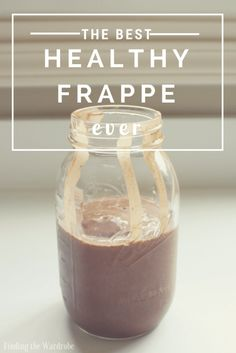 The Best Healthy Frappe Ever