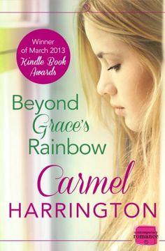 Beyond Grace's Rainbow: HarperImpulse Contemporary Romance by Carmel Harrington, http://www.amazon.co.uk/dp/B00EH18VHC/ref=cm_sw_r_pi_dp_5tWmsb1G6PBR4