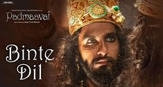 Binte Dil is the recent Hindi song from the forthcoming Bollywood movie Padmaavat