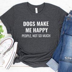 Dog Mom Gifts, Dog Lover Gifts, Dog Lovers, Lovers Gift, Parent Gifts, Dog Mom Shirt, I Work Hard, Shirt Shop, Funny Dogs