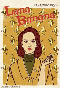 Lana Banana - American Horror Story - Lauren C Skinner