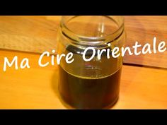 Ma recette de la cire orientale / Oriental wax / Astuces / Démonstration - YouTube
