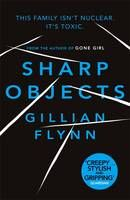Sharp Objects, Gillian Flynn