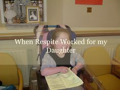 When Respite Worked for my Daughter Special Girl, Special Needs, Cerebral Palsy, All You Need Is Love, Disability, To My Daughter, Irish, Sky, Posts