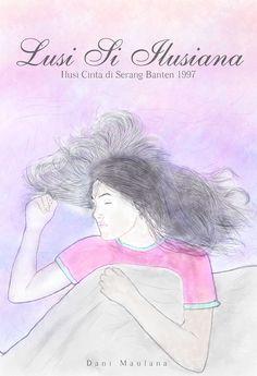 Lusi Si Ilusiana - Ilusi Cinta di Serang Banten 1997