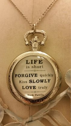 Mark Twain Quote Life is Short Forgive by ButtonsSpeak2MyHeart