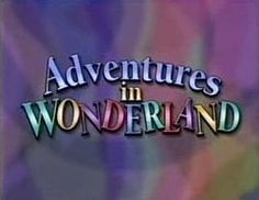 Adventures in Wonderland live action musical Disney series